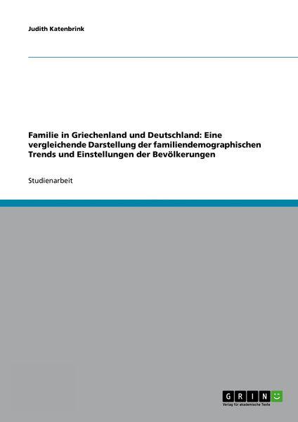 Familie in Griechenland und Deutschland: Eine verg...