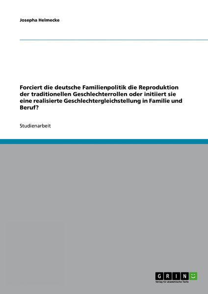 Forciert die deutsche Familienpolitik die Reproduk...