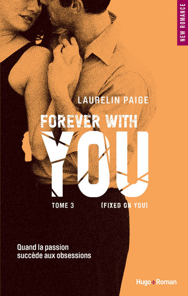 Forever with you - tome 3 (Fixed on you) (Extrait ...