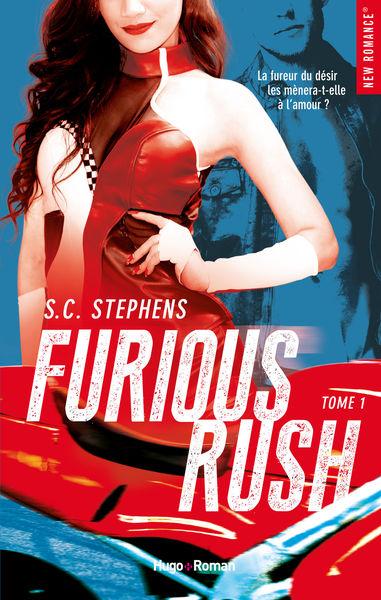 Furious Rush - tome 1