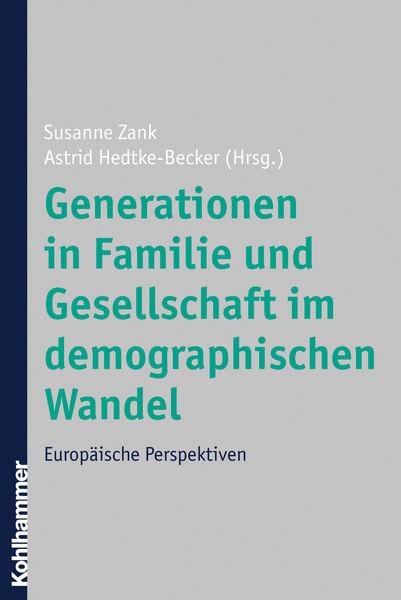 Generationen in Familie und Gesellschaft im demogr...