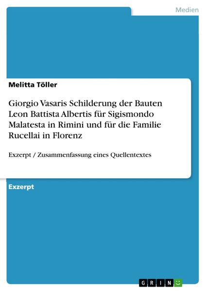 Giorgio Vasaris Schilderung der Bauten Leon Battis...