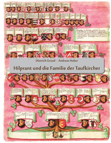 Hilprant und die Familie der Taufkircher