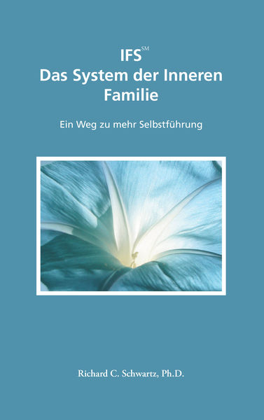 IFS Das System der Inneren Familie