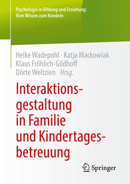 Interaktionsgestaltung in Familie und Kindertagesb...