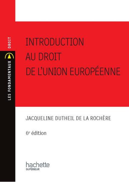 Introduction au droit de l'union européenne 2010/2...