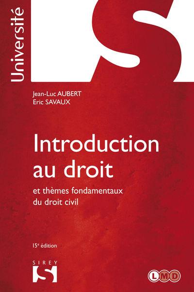 Introduction au droit et thèmes fondamentaux du dr...