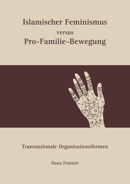 Islamischer Feminismus versus Pro-Familie-Bewegung