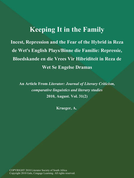 Keeping It in the Family: Incest, Repression and t...