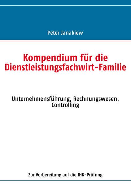 Kompendium für die Dienstleistungsfachwirt-Familie