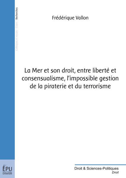 La Mer et son droit, entre liberté et consensualis...