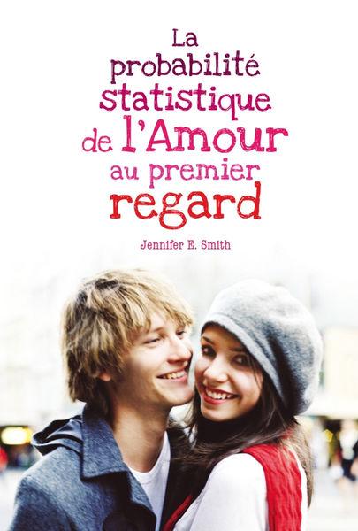 La probabilité statistique de l'amour au premier r...