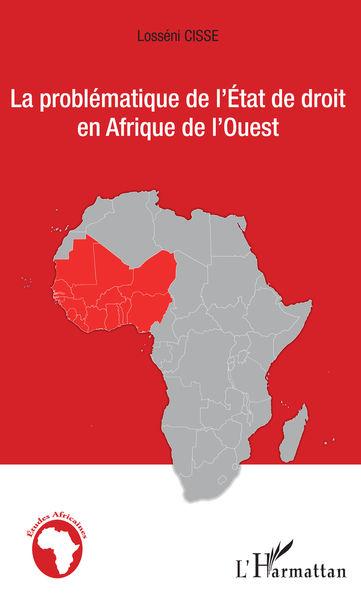 La problématique de l'État de droit en Afrique de ...