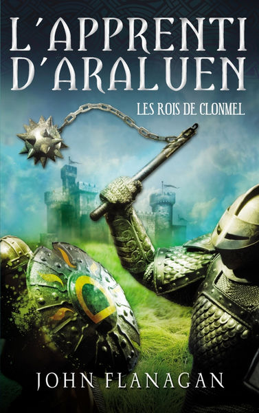 L'apprenti d'Araluen 8 - Les rois de Clonmel