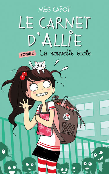 Le carnet d'Allie - Tome 2 - La nouvelle école
