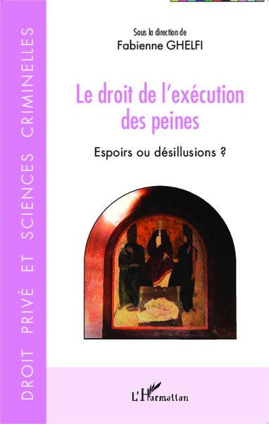 Le droit de l'exécution des peines