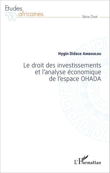 Le droit des investissements et l'analyse économiq...