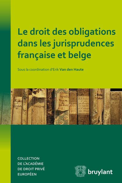 Le droit des obligations dans les jurisprudences f...