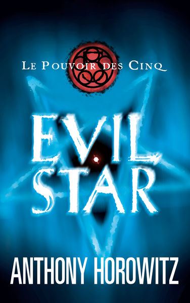 Le pouvoir des Cinq 2 - Evil Star