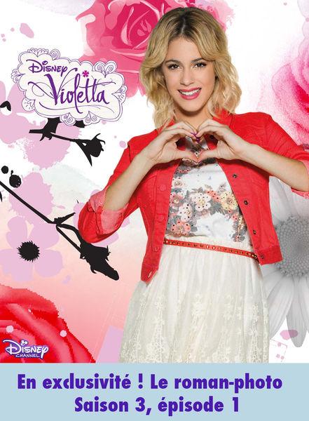 Le roman-photo de Violetta - Saison 3, volume 1