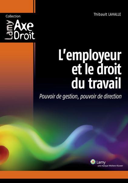 L'employeur et le droit du travail