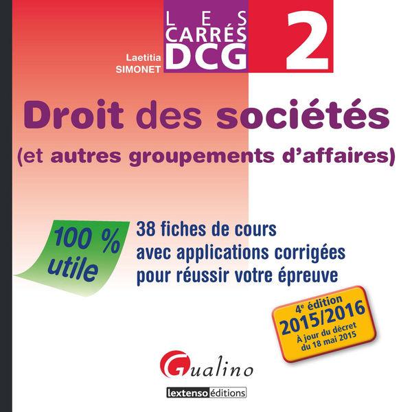 Les Carrés DCG 2 - Droit des sociétés (et autres g...