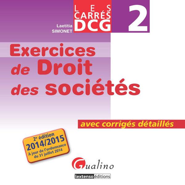 Les Carrés DCG 2 - Exercices de droit des sociétés...