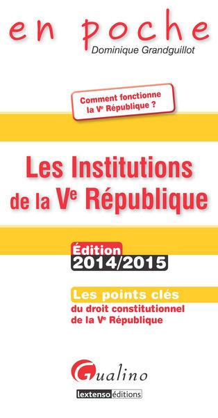 Les Institutions de la Ve République 2014-2015