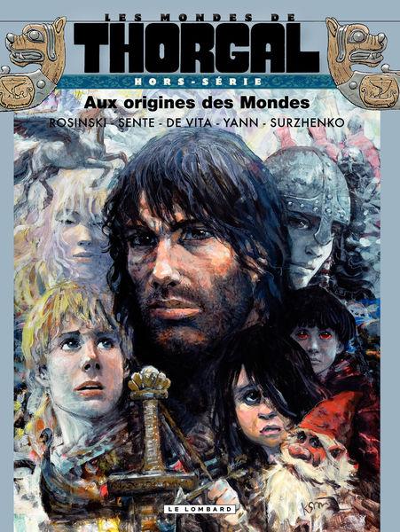Les Mondes de Thorgal - Hors série - Aux origines ...