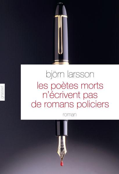 Les poètes morts n'écrivent pas de romans policier...
