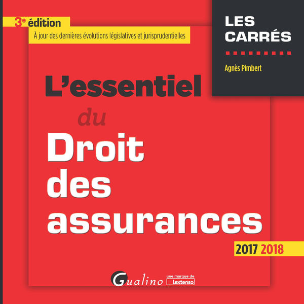 L'essentiel du droit des assurances 2017-2018