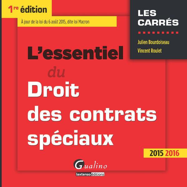 L'essentiel du droit des contrats spéciaux 2015-20...