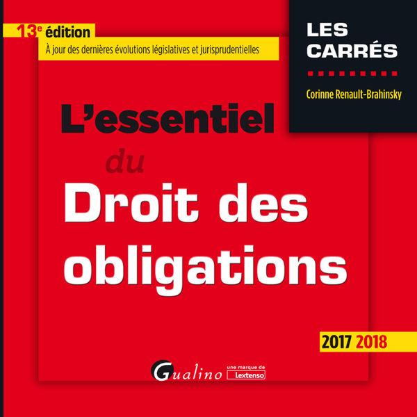 L'essentiel du droit des obligations 2017-2018
