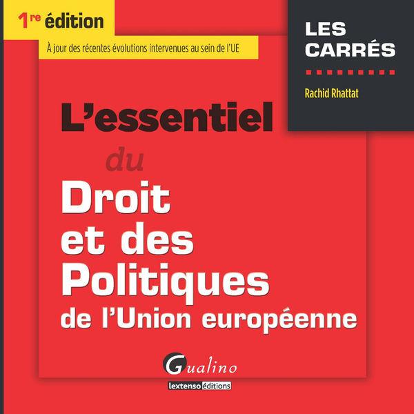 L'essentiel du droit et des politiques de l'Union ...
