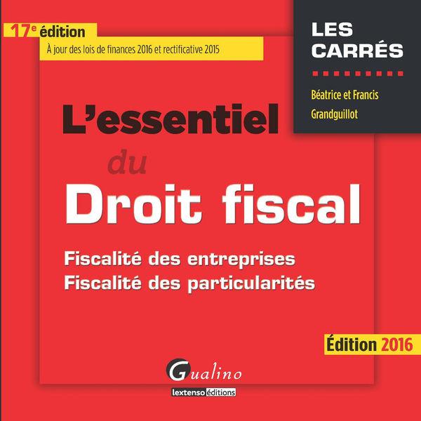 L'essentiel du droit fiscal 2016