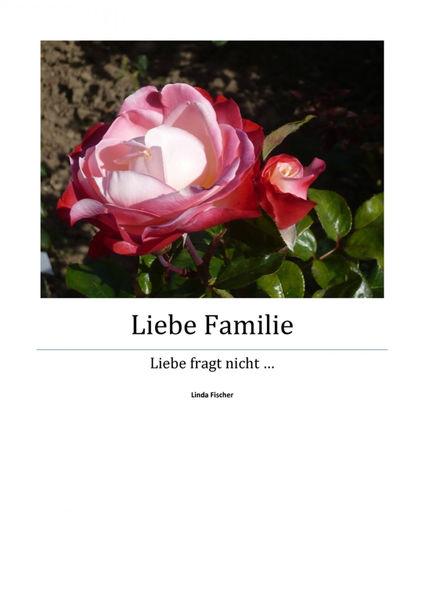 Liebe Familie – Teil 4