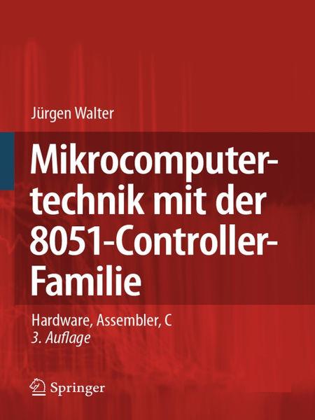 Mikrocomputertechnik mit der 8051-Controller-Famil...