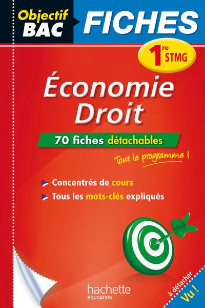 Objectif Bac Fiches Eco-Droit 1re STMG