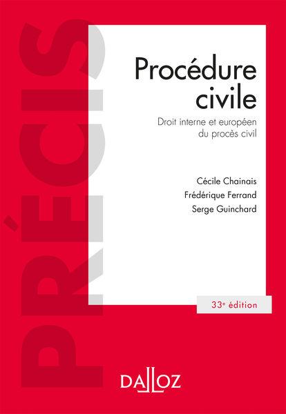 Procédure civile. Droit interne et droit de l'Unio...
