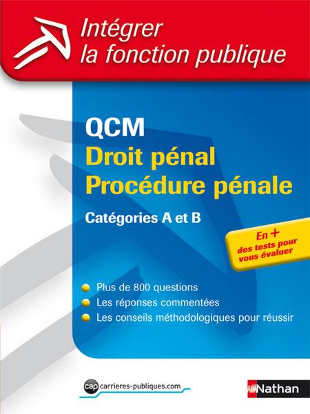 QCM droit pénal procédure pénale - Catégories A et...