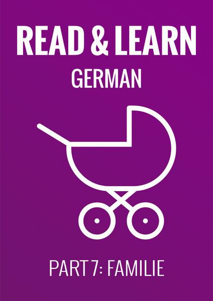 Read & Learn German - Deutsch lernen - Part 7: Fam...