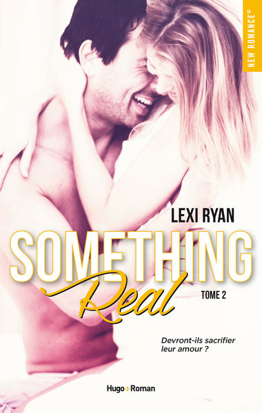 Reckless & Real Something Real - tome 2