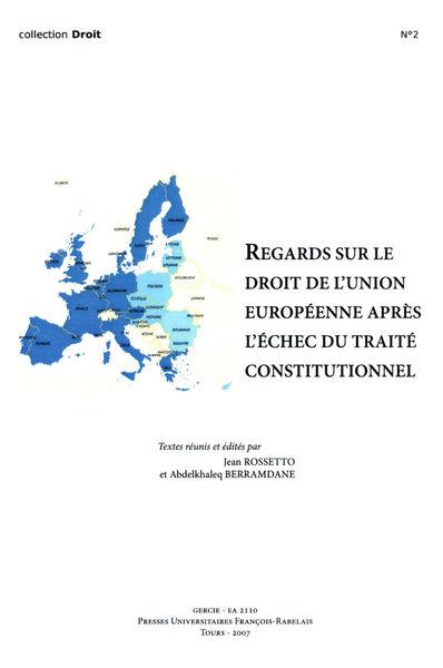 Regards sur le droit de l'Union européenne après l...