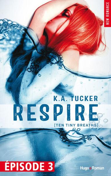 Respire - tome 1 (Ten tiny breaths) Episode 3