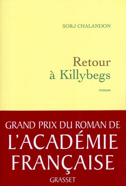 Retour à Killybegs (Grand Prix du Roman de l'Acadé...