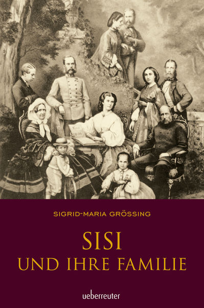 Sisi und ihre Familie