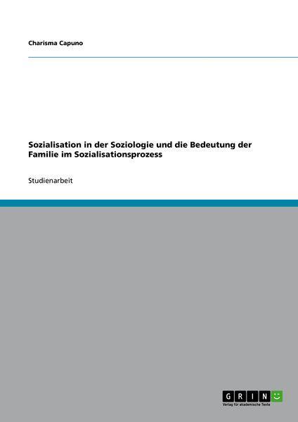 Sozialisation in der Soziologie und die Bedeutung ...