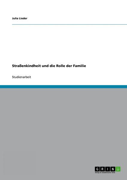 Straßenkindheit und die Rolle der Familie