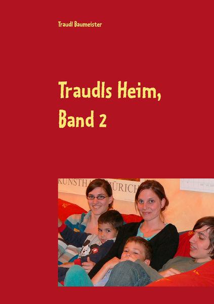 Traudls Heim, Band 2