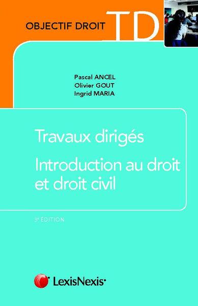 Travaux dirigés - Introduction au droit et droit c...